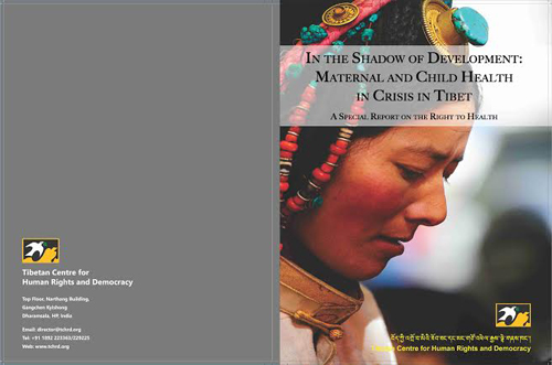 Maternal and child health in Tibet deeply troubling: TCHRD